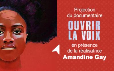 Ouvrir La Voix en présence la réalisatrice Amandine Gay
