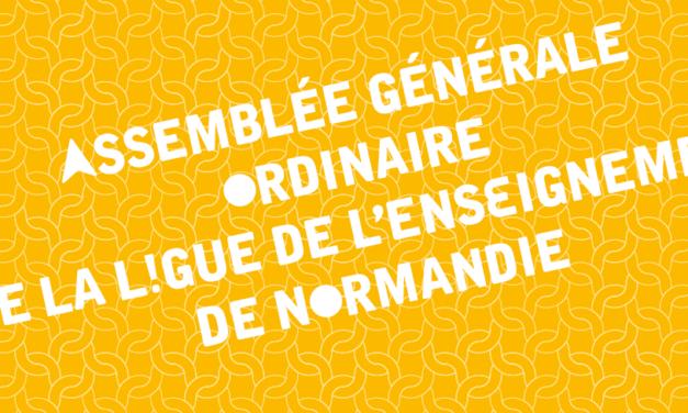 Assemblée Générale ordinaire de la Ligue de l'enseignement de Normandie, le lundi 19 juin 2017