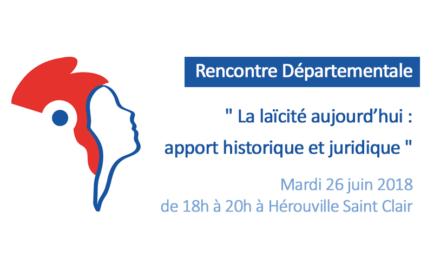 Rencontre Départementale :  «La laïcité aujourd'hui : apport historique et juridique»