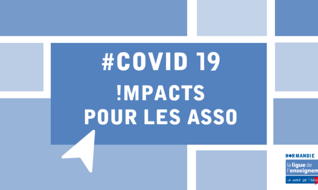 Covid 19 – Impacts pour les asso