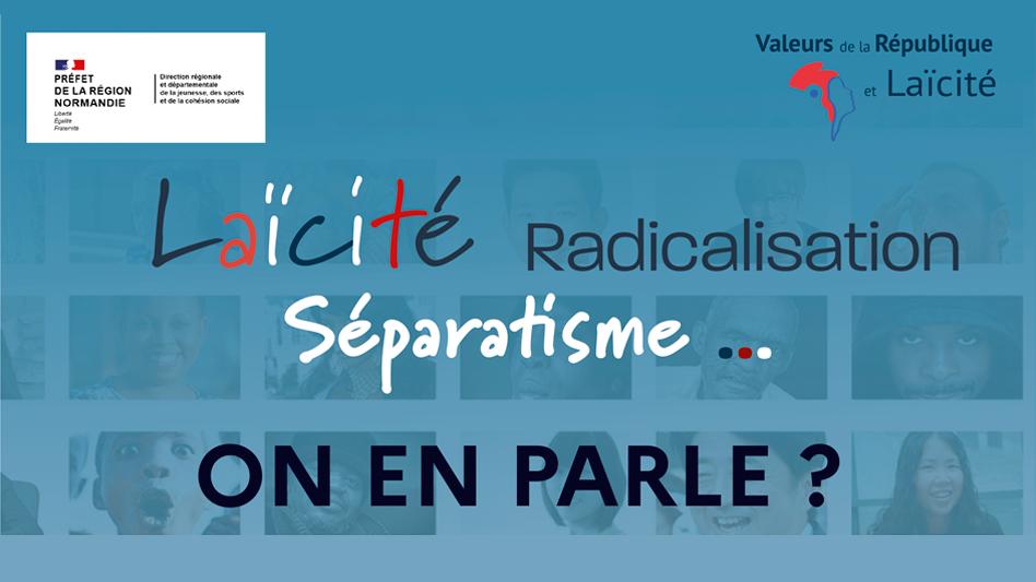 « Laïcité, séparatisme, radicalisation : on en parle ? » – visioconférence le 9 décembre 2020