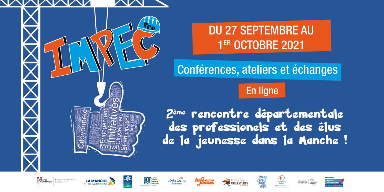 Évènement IMPEC Pro 2021 : Ouverture des inscriptions !
